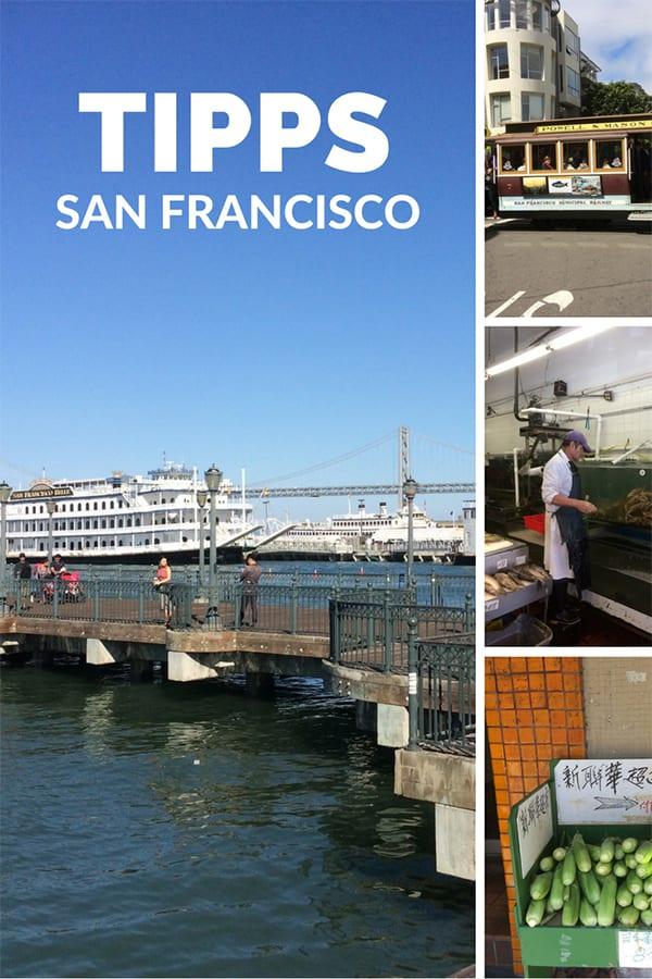 San Francisco an einem Tag Tipps und Sehenswürdigekietn – Pin für Pinterest