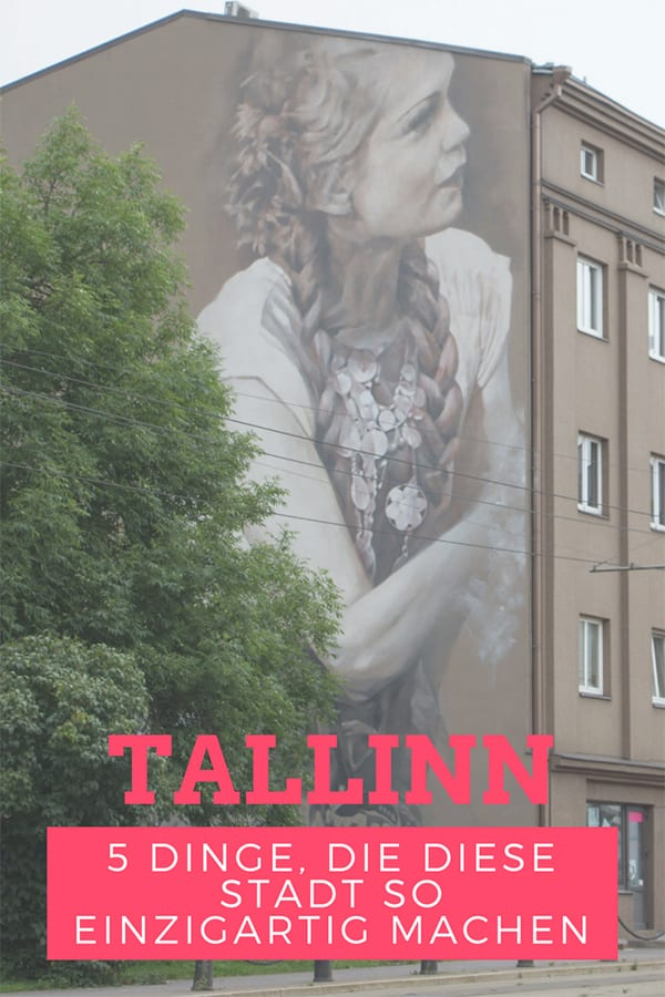 Tallinn – 5 Gründe, was diese Stadt weltweit so einzigartig macht