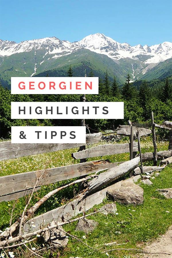 Georgien Reise – Highlights & Tipps für eine faszinierende Rundreise