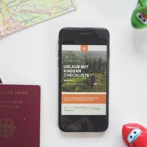 Urlaub mit Kindern Checkliste zum Ausdrucken – an was muss ich vor dem Familienurlaub denken