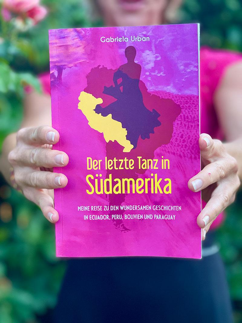 Leseprobe von «Der letzte Tanz in Südamerika» gelesen von der Autorin Gabriela Urban
